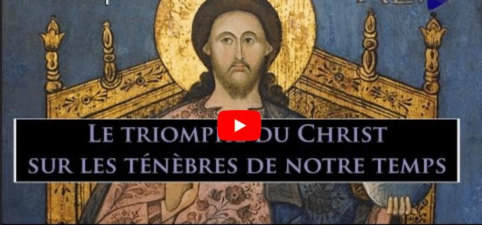 Le triomphe du Christ sur les ténèbres de notre temps - TDM n°180 - IMAGE Capture